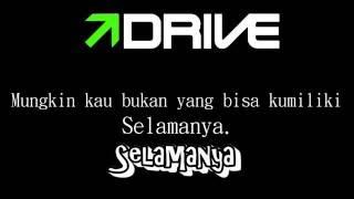 Drive - Mimpi Selamanya (Lirik Version)