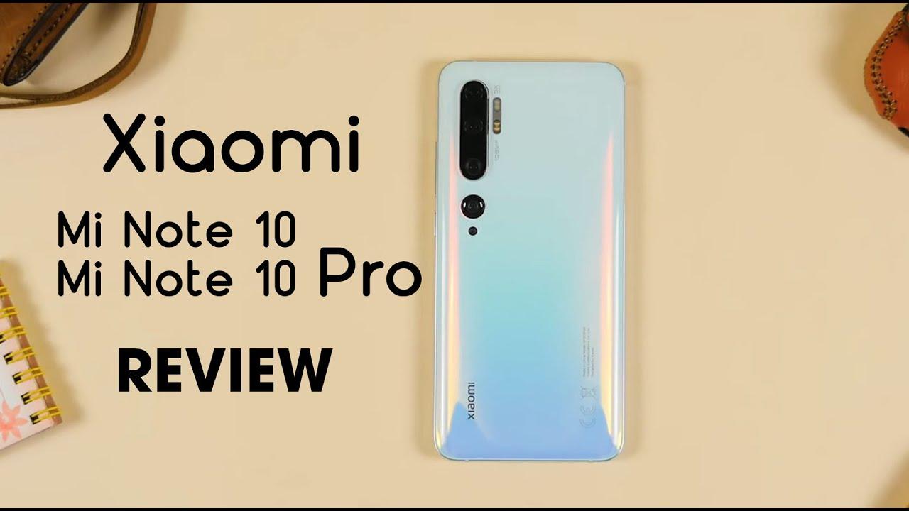 Đánh giá Xiaomi Mi Note 10, Mi Note 10 Pro – Cạnh tranh sòng phẳng!