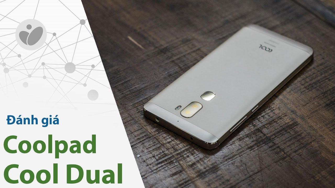Đánh giá nhanh Coolpad Cool Dual 5 5 triệu: thiết kế cũ