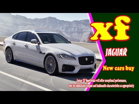 2019 jaguar xf | 2019 jaguar xf sportbrake | 2019 jaguar xf svr | new cars buy.