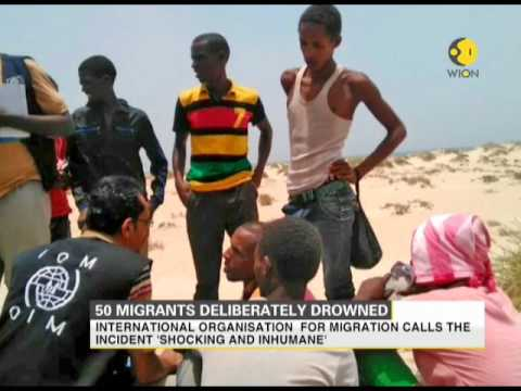 50 migrants from Somalia and Euthopia deliberately drowned