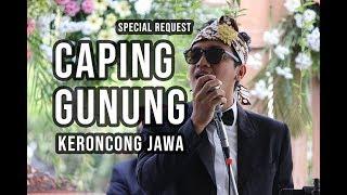 CAPING GUNUNG [GESANG] KERONCONG JAWA