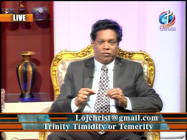 Trinity Timidity Temerity