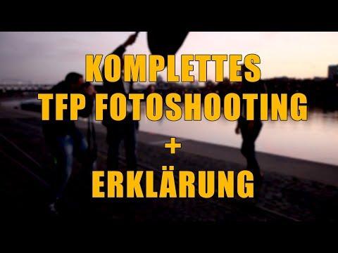 Fotografie - Komplettes TFP Shooting mit Erklärung