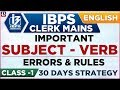 Subject Verb | Errors & Rules | IBPS Clerk Mains 2018 | English | 1:00 PM