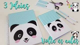 DIY | 3 ideias de material escolar | Panda | Viviane Magalhães