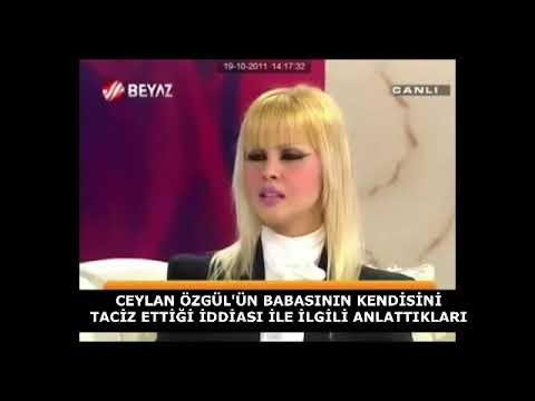 Ceylan Özgül: Babam Beni Taciz Etti!