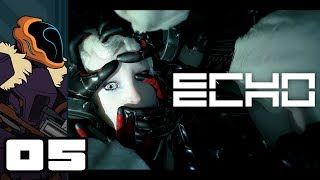 Let's Play ECHO - PC Gameplay Part 5 - Short Attention Spans
