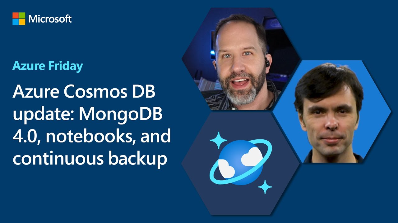 Azure Cosmos DB Update: MongoDB 4.0, Notebooks, and Continuous Backup