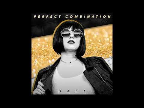 Perfect Combination- HAEL (audio)