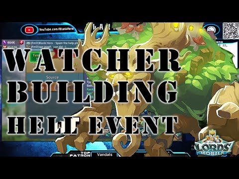 Lords Mobile: Watcher Building Hell Event!   Level 25 Buildings!   (2017.08.22 WeGamers ReRun)
