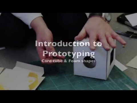 Introduction to prototyping - Prototyping a Card cube and corresponding foam shapes