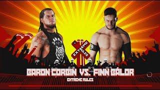Finn Bálor vs. Baron Corbin-ExtremeRule Match- RAW 2018-WWE-2K18- Gameplay
