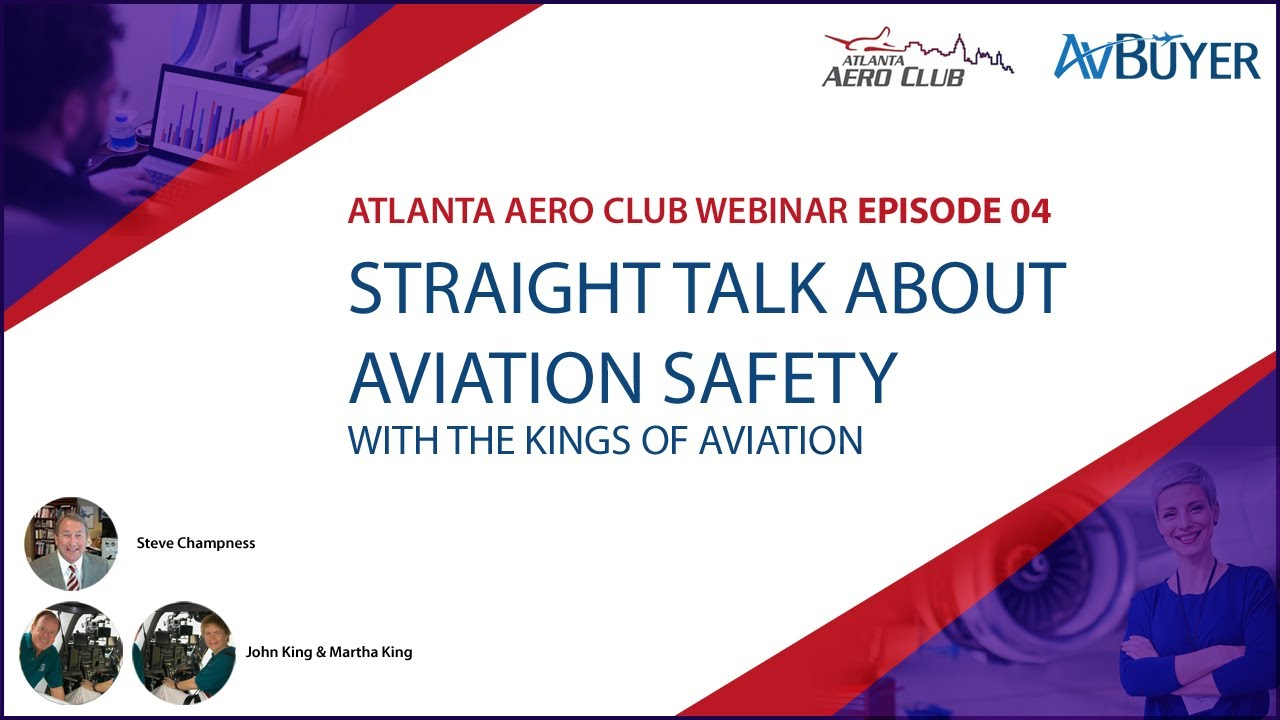 Straight Talk About Aviation Safety - AAC Webinar Ep 04