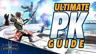 DON'T KILL THE NOOBS! Ultimate Lineage 2 Revolution PK Guide