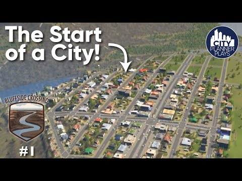 A City Planner Plays Cities Skylines:  The Start Of A City - Bluffside Crossing Ep. 1