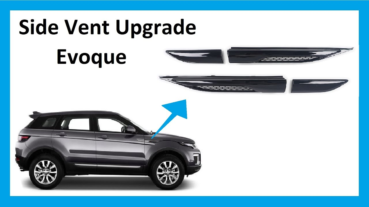 How To Remove Side Vent Fins On Range Rover Evoque 2012