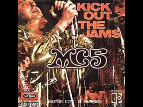 MC5, KICK OUT THE JAMS (censored) Mp3