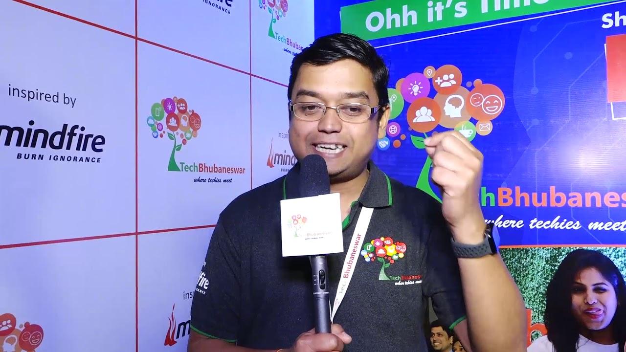 Prajnajit Mohanty, Co-founder AiBridge ML Pvt Ltd   His experience about TechBhubaneswar – 2019