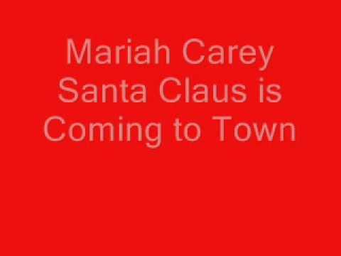Mariah Carey Santa Claus is Coming to Town