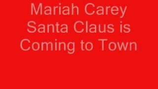 Mariah Carey Santa Claus is Coming to Town