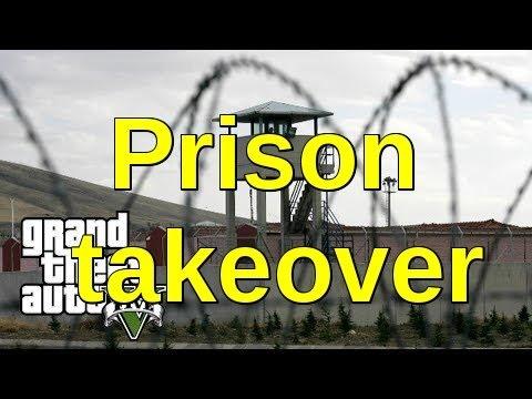 Prison Takeover Gta 5 online