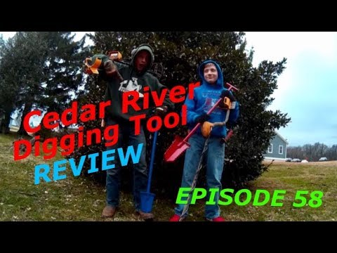 Cedar river digging tool TEST and REVIEW - #58