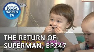 The Return of Superman | 슈퍼맨이 돌아왔다-Ep.247:You're Always There During Happy Times[ENG/IND/2018.10.21]