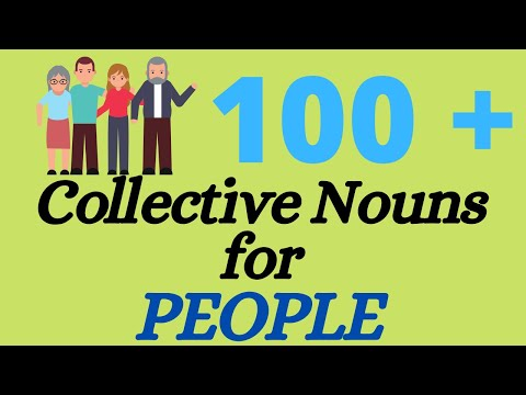 131 Collective Nouns For People Part 1 of 2 - YouTube