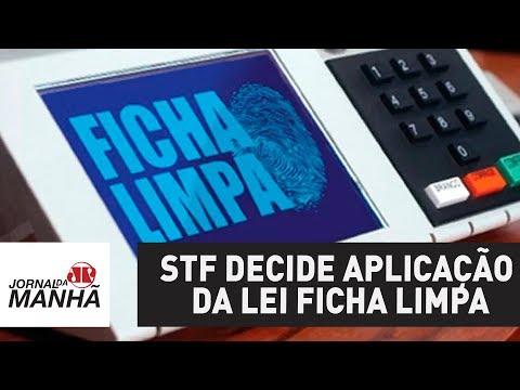 STF decide, mais uma vez, que lei Ficha Limpa deve ser aplicada