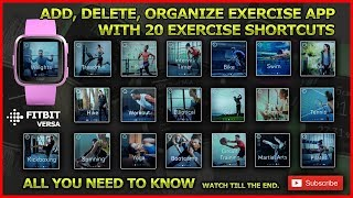 FITBIT VERSA - Add, Remove & Organize Exercise shortcuts on Exercise app 🤾♂️🚴♂️🏊♀️🏋️🏃♀️