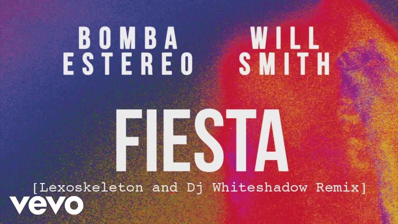 Bomba Estéreo, Will Smith - Fiesta (Lexoskeleton & Dj Whiteshadow Remix)[Cover Audio]
