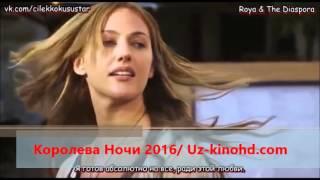 Королева Ночи 2016 Uz kinohd com