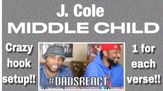 DADS REACT | J COLE x MIDDLE CHILD | GENIUS DOUBLE HOOK SETUP !! | KANYE DISS ?? | REACTION