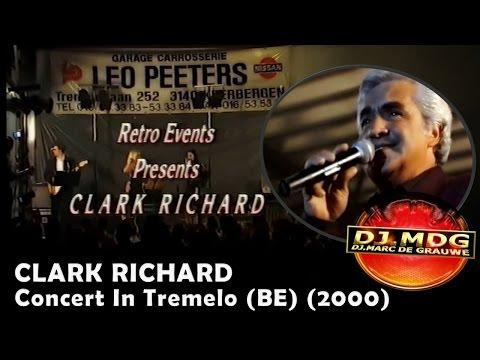 CLARK RICHARD - CONCERT IN TREMELO, BELGIE (2000)