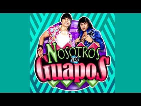 Nosotros Los Guapos Cancion Letra Youtube Nosotros los guapos temporada 4 capitulo 26 ¡albertano liga con multimillonaria! nosotros los guapos cancion letra youtube