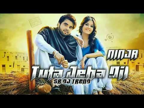 Tuta Jiha Dil - Ninja || Dangar Doctor Jelly || New Punjabi Songs 2017