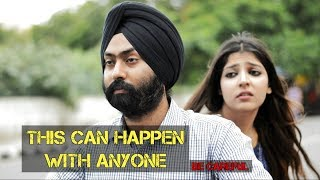 THIS CAN HAPPEN WITH ANYONE | BE CAREFUL | HARSHDEEP AHUJA