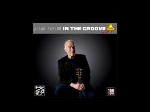 Allan Taylor  In the Groove Full Album