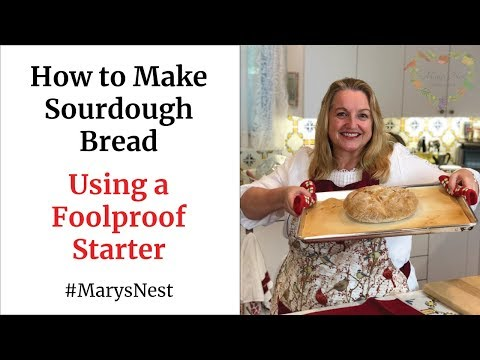 How to Make Sourdough Bread Using a Foolproof Starter