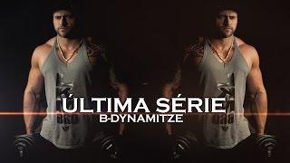 B-Dynamitze - Última Série (CLIPE OFICIAL)