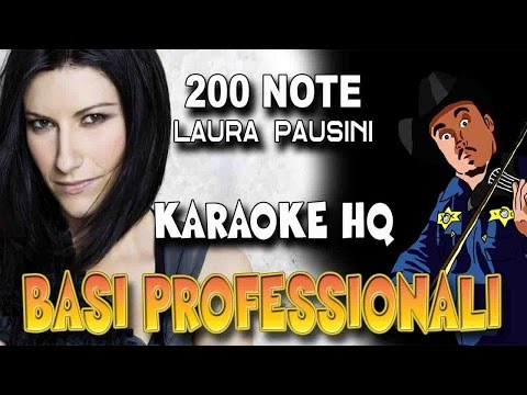 Laura Pausini - 200 Note (KARAOKE HQ)