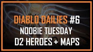 DIABLO DAILIES #6 - NOOBIE TUESDAY - D2 HEROES (5/7)
