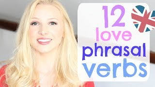 12 Essential English Phrasal Verbs - Love & Relationships | English Vocabulary Lesson #Spon