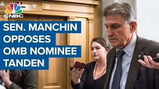 Sen. Joe Manchin opposes OMB nominee <b>Neera Tanden</b>