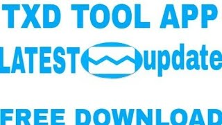 TXD TOOL APK LATEST UPDATE FREE DOWNLOAD [S R GAMES GAMER]