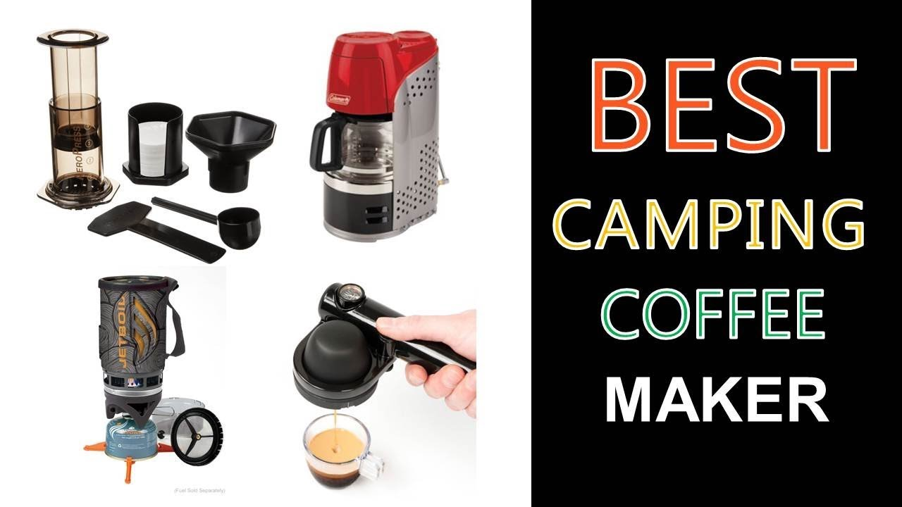 Best Camping Coffee Maker 2018 Youtube