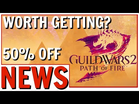 Guild Wars 2: Path of Fire Expansion Sale 50% Off | Is Path of Fire Worth Buying 2018? thumbnail