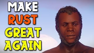 How Rust Should be Played  2 