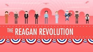 The Reagan Revolution: Crash Course US History #43